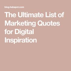 The Ultimate List of Marketing Quotes for Digital Inspiration visit our website. Digital Marketing Quotes, Digital Marketing Channels, Social Marketing, Content Marketing, Motivational Quotes For Success, Inspirational Quotes, Manager Quotes, Visit Website, Book