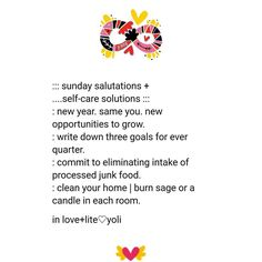 A little self-care reminder for myself and anyone who could use it. Write it down in commitment so it can manifest. And pardon my typos! *every __  You're the same amazing spirit you were in 2016. Now it is the time to get in that growth work. __  Define three overarching goals for each quarter. Seemingly simple enough. I don't know about you be sometimes I overwhelm myself when too many goals which result in procrastination. So three, no more, no less. And if I accomplish them before the…