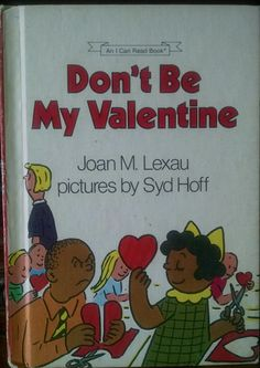 Don't be my Valentine. A vintage I Can Read Book from 1985. by BlueKittyBooks on Etsy