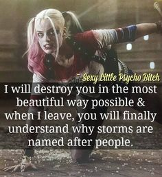 Quotes Sayings and Affirmations I would never do that to anyone.I would not destroy you.But you'll know why storms are named after people. Bitch Quotes, Joker Quotes, Sassy Quotes, Badass Quotes, True Quotes, Motivational Quotes, Funny Quotes, Inspirational Quotes, Psycho Quotes