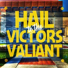 Hail to the victors valiant!