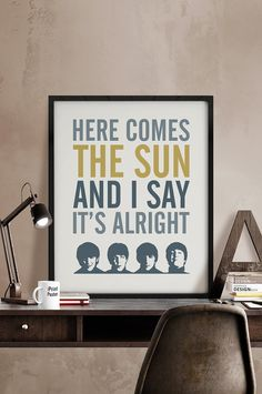 Beatles poster print, Beatles quote print, Inspirational poster, Here comes the sun..., Quote print, Typography art poster. iPrintPoster.