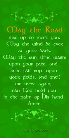 May the Road  pinterest pinterest quotes irish saint patrick's day st. patrick's day quotes irish prayer