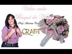 BUQUE DE NOIVA E LEMBRANCINHA - Prof. Andréia Cristina Craft