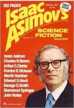 Isaac Asimov's Science Fiction Magazine – Vol. Classic Sci Fi Books, Science Fiction Magazines, Science Magazine, Book And Magazine, Magazine Covers, Best Sci Fi, Best Authors, Isaac Asimov, Pulp