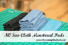 No Sew Cloth Menstrual Pads-Becoming Kindred