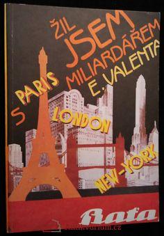 Valenta, Edvard: Žil jsem s miliardářem, 1990 London, Paris, Montmartre Paris, Paris France, London England