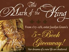 You'll be on the edge of your seat as you take the journey to the fledgling 1720s French colony of Louisiana in Jocelyn Green's new book, The Mark of the King. Jocelyn is giving away five copies of her new book. Click for details!
