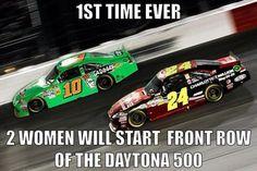 2 women starting front row haha NASCAR!