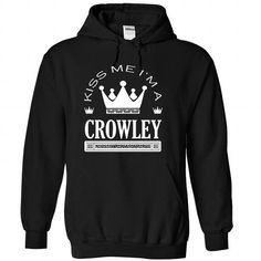 Kiss Me I Am CROWLEY Queen Day 2015 - #workout tee #sweatshirt kids. MORE INFO => https://www.sunfrog.com/Automotive/Kiss-Me-I-Am-CROWLEY-Queen-Day-2015-moaisehdne-Black-41476883-Hoodie.html?68278