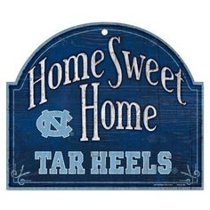 Tar Heels Home Arched Sweet Home Sign – 460 Sports