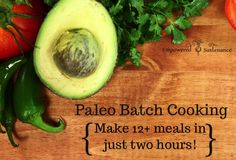 Save time and prepare healthy from-scratch meals with this paleo batch cooking game plan and ingredient list. Paleo On The Go, Paleo Whole 30, How To Eat Paleo, Batch Cooking, Freezer Cooking, Just Cooking, Paleo Recipes, Whole Food Recipes, Cooking Recipes