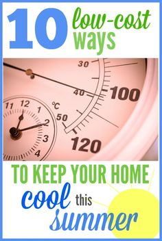 10 no-cost (or low-cost) ways to keep your house cool this summer