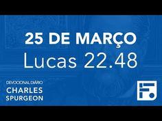 Voltemos Ao Evangelho | 25 de Março – Devocional Diário CHARLES SPURGEON