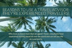 Reasons to use a Travel Advisor: They are experienced travellers! Who loves to travel more than an agent? Travel consultant have experience visiting places all over the world and can tell you the dos and don'ts. Trip Advisor, Travel Advisor, Get Away Today, Toil And Trouble, The Second City, Back To Reality, Varadero, Cuba Travel, Day Tours