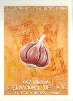 XXV Fiesta Internacional del Ajo en Las Pedroñeras (Cuenca). Del 31 de agosto al 7 de septiembre de 1997. Pregón a cargo del periodista Tico Medina. #Fiestaspopulares #LasPedroñeras #Cuenca