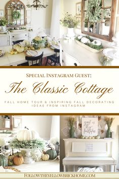 The Classic Cottage: Fall Home Tour and Inspiring Fall Decorating Ideas From Instagram