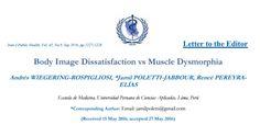 Cartas al EditorBody Image Dissatisfaction vs Muscle Dysmorphia …CLIC EN EL ENLACE PARA VER EL TEXTO COMPLETO.