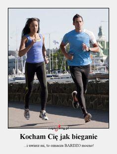 Kocham Cię jak bieganie. #bieganie #motywacja #miłość