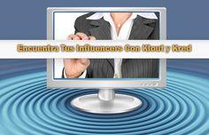 Como usar Klout y Kred para medir Influencers