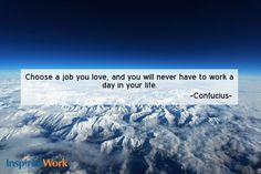 InspiredWork quote by Confucius