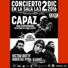 Mañana viernes tenemos cita en Valencia  #Repost @capaz_hp with @repostapp  #Valencia (Sala La3) Buena noche de Rap la que se va a respirar este Viernes 2 de Diciembre.  @capaz_hp #CapazFernández en concierto #Superhumano (Incluyendo sus temas clásicos en el show) / #VictorRutty #RoberDelPyro y #Djkaef  estarán haciendo lo propio con #Orígenes y abriendo la velada tendremos a #Estarlik a.k.a Big Fish.  VALENCIA  SALA LA3 (Calle Pare Porta 3 Esquina Avenida Puerto 46024 Valencia)  PUNTOS DE…