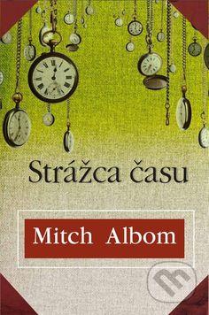Mitch Albom: Strážca času