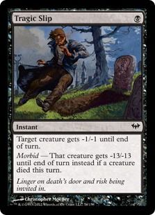 "Not a bad card, but the art cracks me up. More like a Tragic ""Slip."""