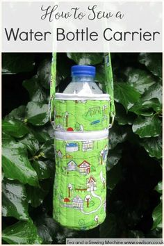 How to sew a water bottle carrier. Easy to make and as it doesn't require much fabric, you've probably already got enough fabric to make one! This water bottle carrier is quilted, which helps to keep your water cool! Clear instructions and plenty of pics. Tea and a Sewing Machine www.awilson.co,uk