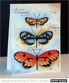 Mimi stamped the butterfly images in black onto watercolor paper. She then painted them using watercolors. She added paint splatters for extra movement. Her sentiment was stamped in light grey ink randomly onto the background (wc3, mimi)