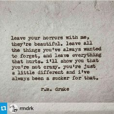 Cos his words more often than not resonate deep inside me.  ・・・  #Repost @rmdrk      #490  by Robert M. Drake #rmdrake @rmdrk  ・・・  #wordporn #writer #poet #writersofinstagram #poetsofinstagram #love #author #bookworm #instareader #readthis #rp #300 #inspirationalquotes #quoteoftheday #awesome