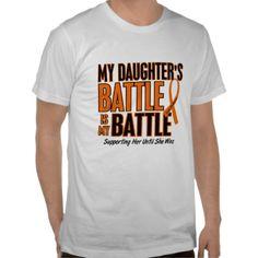 My Battle Too Daughter Leukemia T Shirt