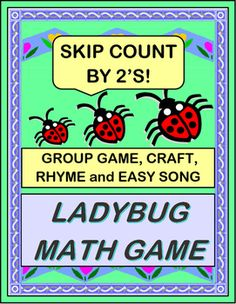 """Multi-Sensory MATH GROUP GAME for SKIP COUNTING BY 2'S! Make a LADYBUG CRAFT with the Template provided. Skip Count by 2's as you add more 'spots' to your Ladybugs! Chant a funny RHYME and sing an easy SONG. """"Ladybug, Ladybug, count your spots! You want to look good, so you need a lot!"""" (9 pages) From Joyful Noises Express TpT! $"""