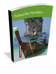 E-Book Thailand für Newbies Thailand, Armin, Inspiration, Places, Books, Travel, Vacation, Viajes, Biblical Inspiration