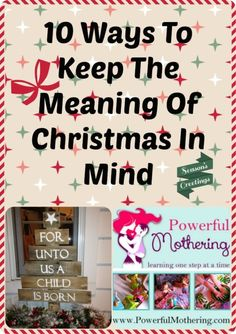 10 Ways To Keep The Meaning Of Christmas In Mind – Cozy Christmas Connections