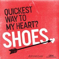 Quickest way to my heart? Shoes. El camino más rápido hacia mi corazón son unos zapatos. #Frases #Inspiración #Zapatos #Quotes #Inspiration #Shoes #Gioseppo