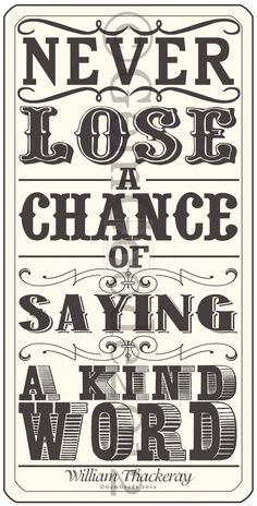 Never lose a chance . by ~gemgoode Digital Art / Typography / Quotes Words Quotes, Wise Words, Me Quotes, Great Quotes, Quotes To Live By, Inspirational Quotes, Typography Quotes, Typography Poster, More Than Words