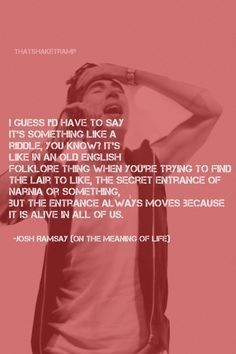 The meaning of life by Josh Ramsay