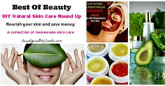 Best of Beauty DIY Natural Skin Care Round Up | www.beautyandthefoodie.com