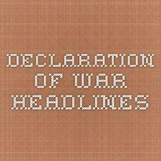 Declaration of War Headlines