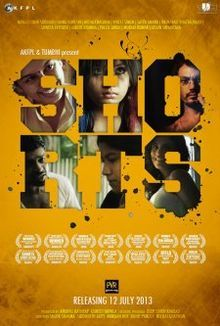 Shorts (2013) - Nawazuddin Siddiqui, Huma Qureshi, Richa Chadda, Vineet Kumar Singh, Satya Anand, Ratnabali Bhattacharjee, Shweta Tripathi, Aaditii Khanna, Preeti Singh, Murari Kumar, Arjun Srivastava