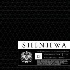 SHINHWA – 13TH UNCHANGING – TOUCH (2017.01.02)