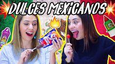 Probando DULCES MEXICANOS  ft. La Mafe Mendez | Nancy Loaiza