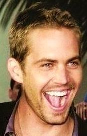 Paul Walker...love his laugh