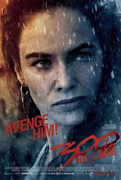 300 Rise of an Empire Comic-Con Poster: Lena Headey Avenges 300 Movie, Movie Tv, Lena Headey, Great Movies, New Movies, Movies And Tv Shows, Awesome Movies, Poster Mural, Actor