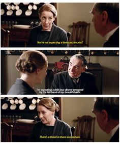 """Downton Abbey 6, The Carsons ..""""There's a threat in there somewhere."""" .."""