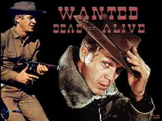 Wanted Dead Or Alive starring Steve McQueen as Josh Randal