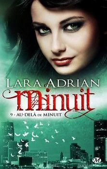 Minuit, T9 : Au-delà de Minuit (Lara Adrian)