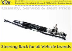 If your car is wandering on the road, both at low speeds and high speeds, it's a sign that the steering rack has gone bad. We supply steering rack for all vehicle brands at our Delmas and Bronkhorstspruit branches.