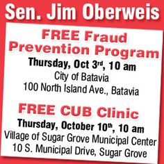Senator Oberweis is hosting a Free Fraud Prevention Program on Thursday, October 3 at 10:00am in the City of Batavia!
